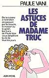 echange, troc Paule Vani - Les astuces de madame Truc