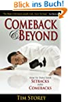 Comeback & Beyond: How to Turn Your S...