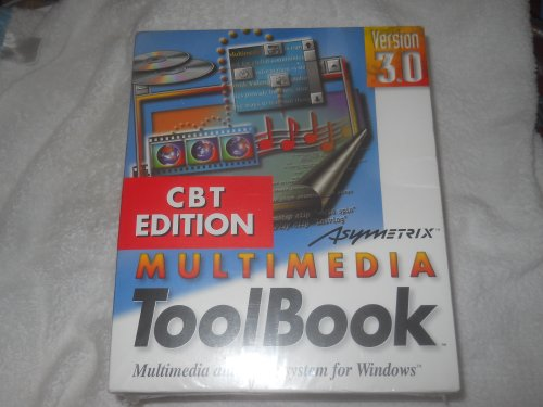 Asymetrix Multimedia Toolbook Cbt Edition Version 3.0 Multimedia Authoring System For Windows