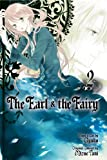 The Earl & the Fairy, Vol. 2 (The Earl and The Fairy)
