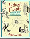 img - for Nature's Events: A Notebook of the Unfolding Seasons book / textbook / text book