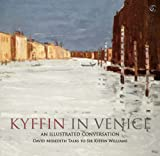 Kyffin in Venice: An Illustrated Conversation (1843236648) by David Meredith
