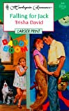 Falling For Jack - Larger Print (Daddy Boom) (0373158041) by David, Peter