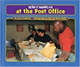 img - for How It Happens at the Post Office (How It Happens, 3) book / textbook / text book