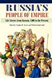 img - for Russia's People of Empire: Life Stories from Eurasia, 1500 to the Present book / textbook / text book