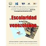 h6 La Escolaridad de las y los venezolanos (H Colección: Seguimiento de la Educación en Venezuela)