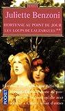 echange, troc Juliette Benzoni - Les loups de Lauzargues, tome 2 : Hortense au point du jour