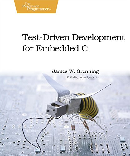 test-driven-development-for-embedded-c-pragmatic-programmers