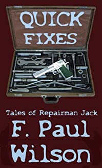 Quick Fixes - Tales Of Repairman Jack by F. Paul Wilson ebook deal