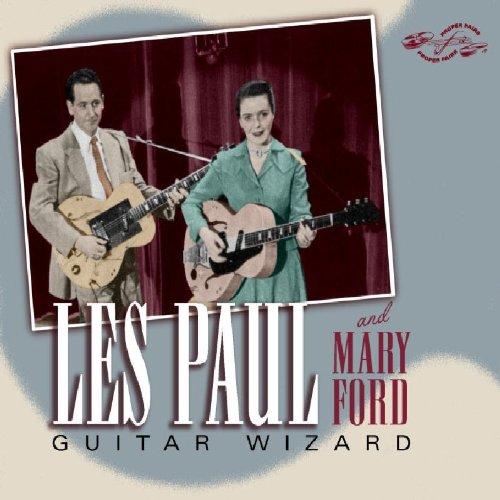 Les Paul & Mary Ford - Guitar Wizard - Zortam Music