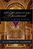 Thomas C. Oden und Cindy Crosby &#8211; Ancient Christian Devotional: A Year of Weekly Readings