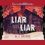 Liar Liar | M. J. Arlidge