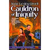 Cauldron of Iniquity (Cloak & dagger)by Anne Lesley Groell
