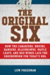 The Original Six: How the Canadiens,...
