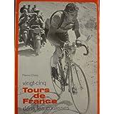 Vingt-cinq Tours de France dans les coulisses