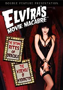 Elvira's Movie Macabre - The Satanic Rites Of Dracula / The Werewolf Of Washington