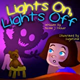 img - for Childrens eBook: Lights on, Lights Off, a bedtime story book / textbook / text book
