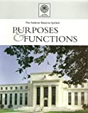 img - for The Federal Reserve System: Purposes and Functions (2005 Edition) book / textbook / text book