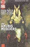 The Anubis Murders (Planet Stories Library)