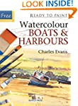 Watercolour Boats and Harbours (Ready...