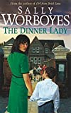 The Dinner Lady Sally Worboyes