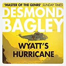 Wyatt's Hurricane Audiobook by Desmond Bagley Narrated by Paul Tyreman