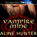 Vampire Mine | Aline Hunter