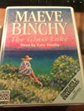 Maeve Binchy The Glass Lake: Complete & Unabridged