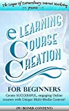 eLEARNING: ONLINE COURSE CREATION (w/ bonus content): Teaching as your ONLINE BUSINESS & Startup! Teach Online, Use Powerful Communication & Learning tools, ... startup, entrepreneur, leadership)