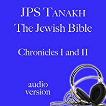 1 Chronicles and 2 Chronicles: JPS Audio Bible (       UNABRIDGED) by The Jewish Publication Society Narrated by Lisa Kirsch, M. D. Laufer, Elizabeth London, Francie Anne Riley