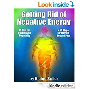 Getting Rid Of Negative Energy 10 Tips For Coping With