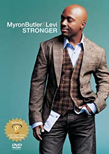 Myron Butler and Levi: Stronger