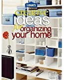 Lowe's Creative Ideas for Organizing Your Home (Lowe's Home Improvement)