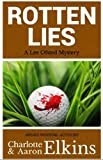 Rotten Lies (Lee Ofsted Mysteries Book 2)
