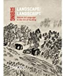 Landscape Landscript: Nature as Langu...