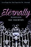 img - for Eternally (Eternally #1): Wasteland (The Eternally Trilogy) book / textbook / text book