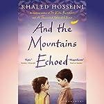 And the Mountains Echoed | Khaled Hosseini