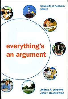 everything is an argument 1 Chapter 1 summary notes from the textbook 'everything's an argument: with readings 6th ed.