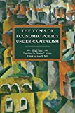 The Types of Economic Policy Under Capitalism