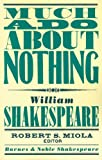 William Shakespeare Much Ado About Nothing (Barnes & Noble Shakespeare)