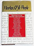Hearken, O Ye People: Discourses on the Doctrine and Covenants