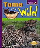 Tame and Wild (Spyglass Books)