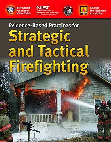 Evidence-Based Practices For Strategic And Tactical Firefighting PDF