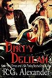 Dirty Delilah (DD4 Series Book 1)