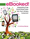 Ebooked!: Integrating Free Online Boo...