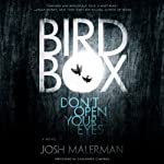 Bird Box: A Novel | Josh Malerman