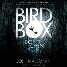 Bird Box: A Novel Audiobook by Josh Malerman Narrated by Cassandra Campbell