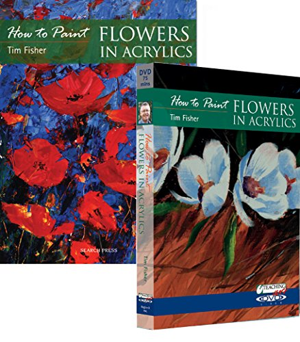How To Paint Flowers In Acrylics Book & Dvd Set With Tim Fisher