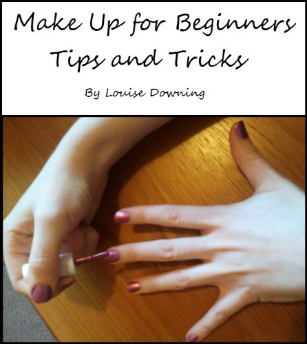 Make Up for Beginners: Tips and Tricks