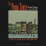 The Proud Tower: A Portrait of the World Before the War, 1890-1914 | [Barbara W. Tuchman]